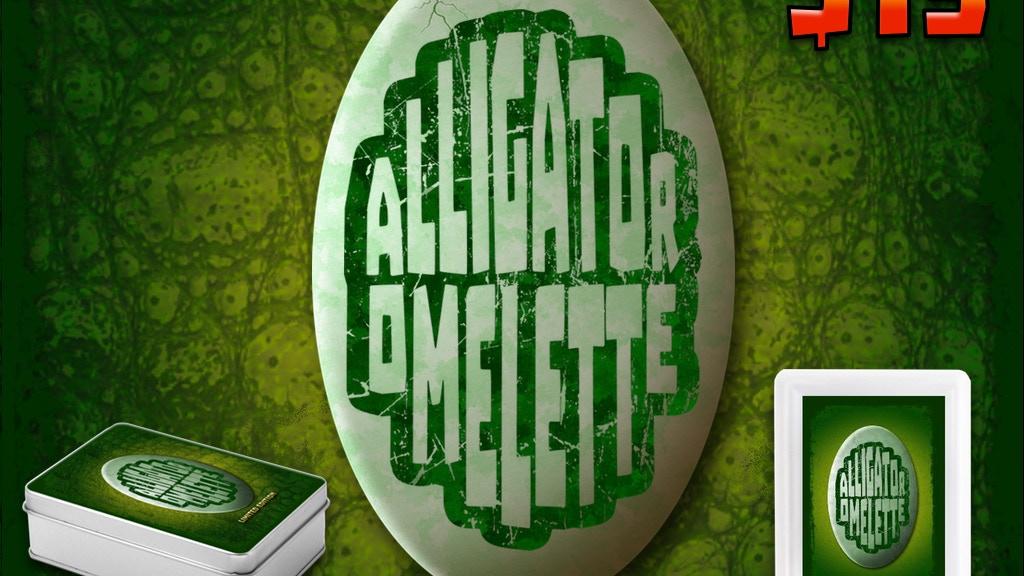 Alligator Omelette project video thumbnail