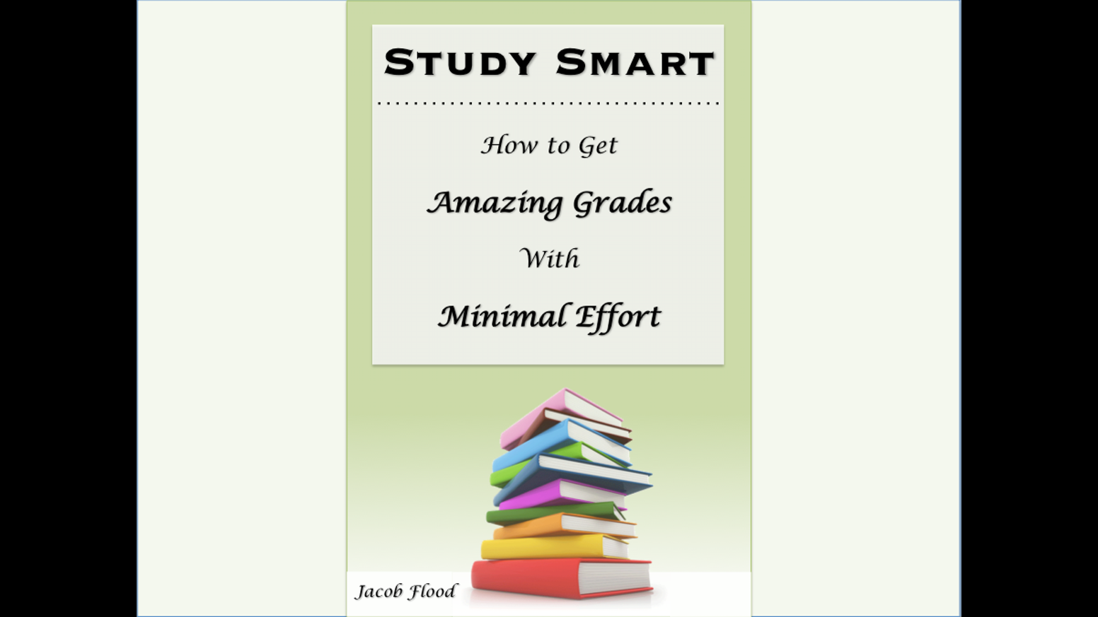 study smart how to get amazing grades minimal effort by the ultimate mini st guide to getting better grades in less time