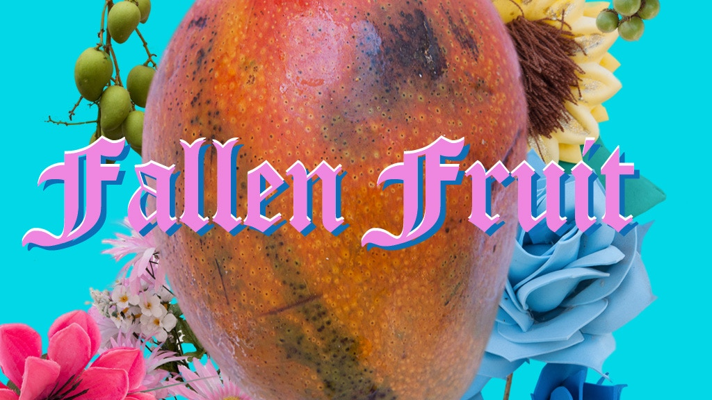 Fallen Fruit: ¡Estas como Mango! project video thumbnail