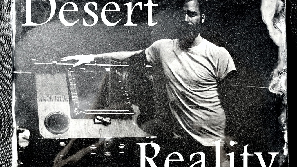 Desert Reality project video thumbnail