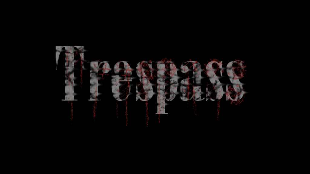 Project image for Trespass