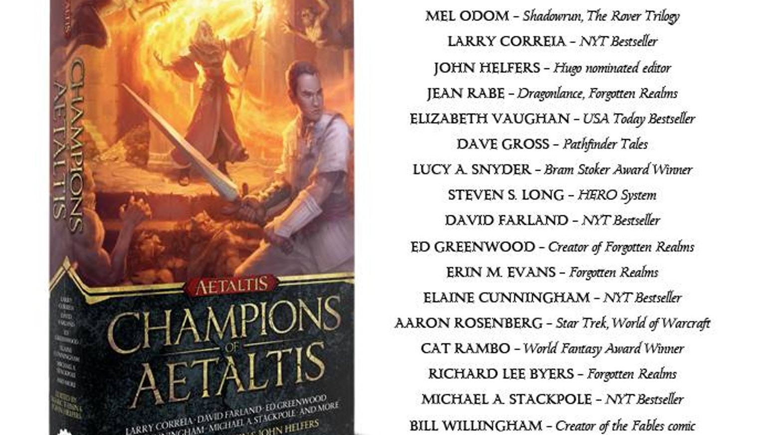 An anthology of heroic fantasy adventures featuring all new stories from some of the best authors in the business.