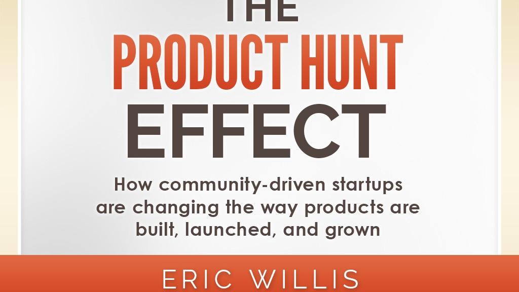 The Product Hunt Effect project video thumbnail