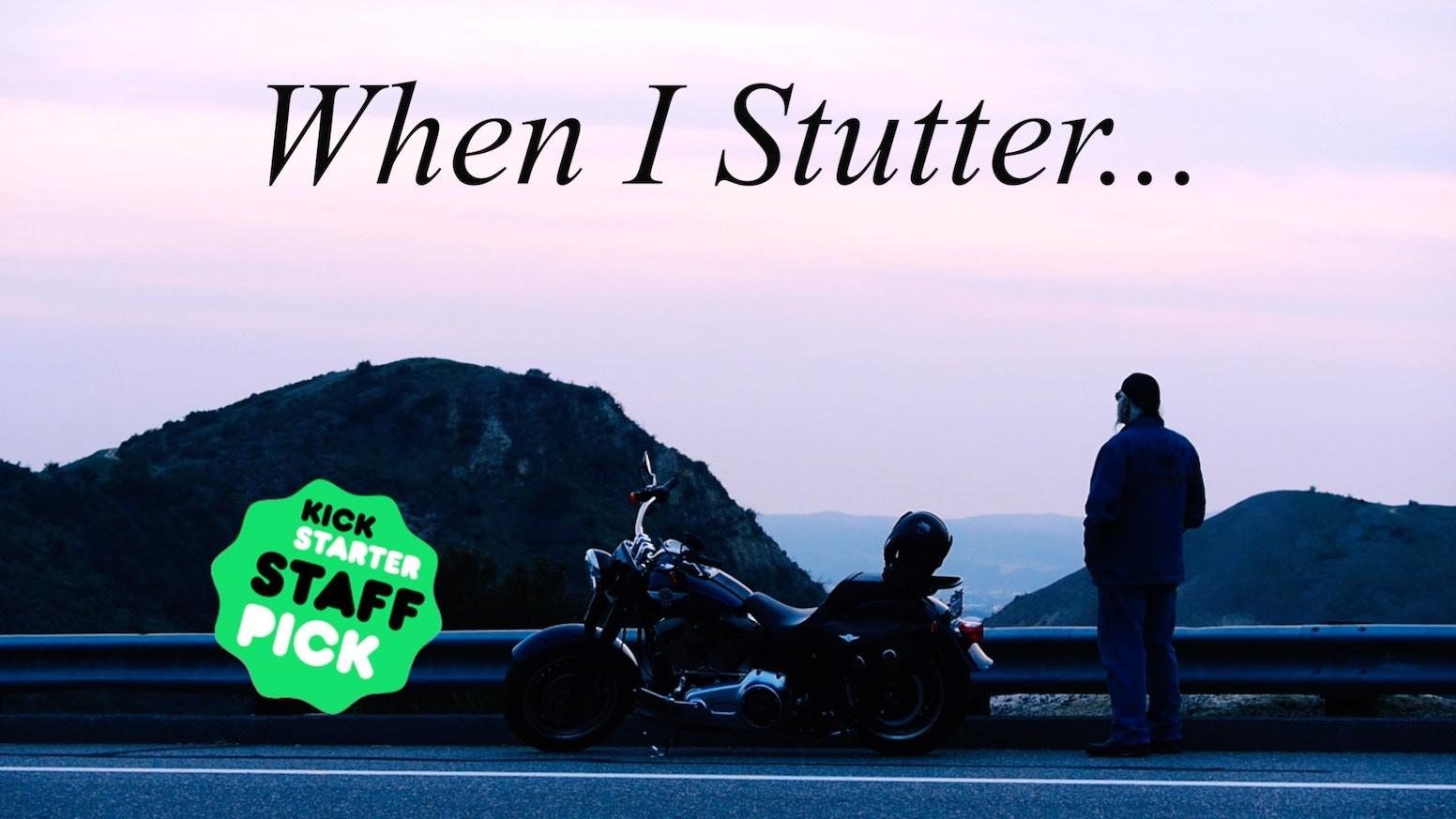 When I Stutter    by John Gomez — Kickstarter