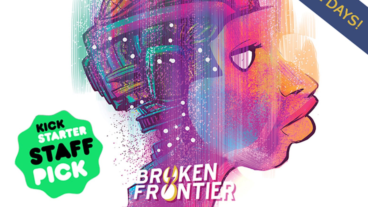 Broken Frontier The Boldest Comics Anthology In The
