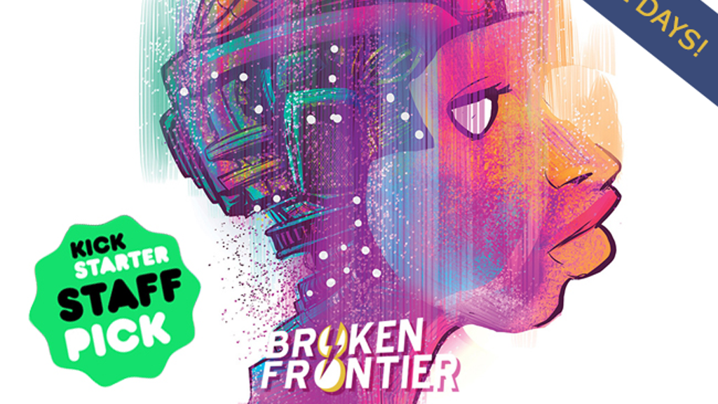 Broken Frontier: The boldest comics anthology in the galaxy project video thumbnail
