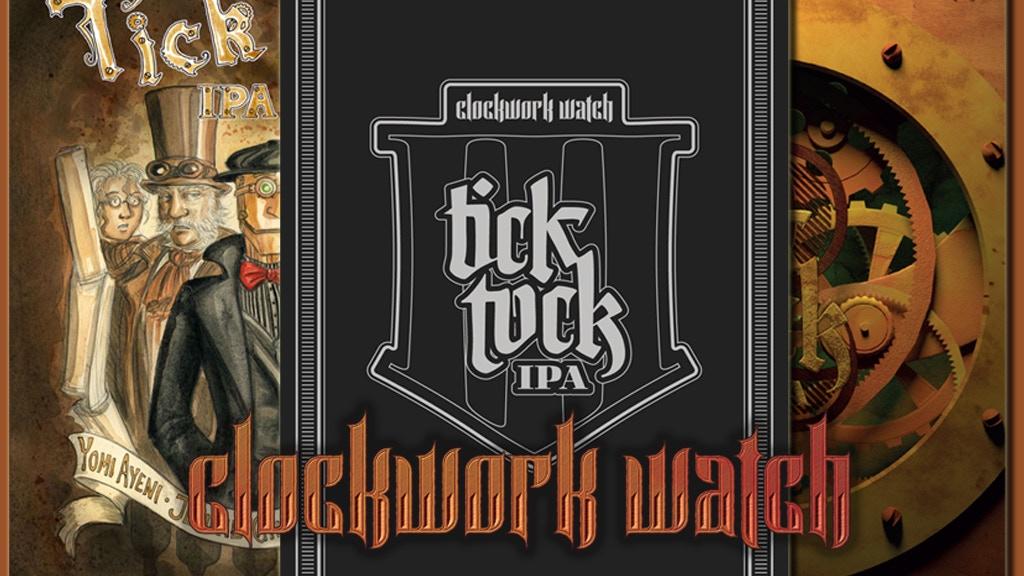 Clockwork Watch: Tick Tock IPA #3 project video thumbnail