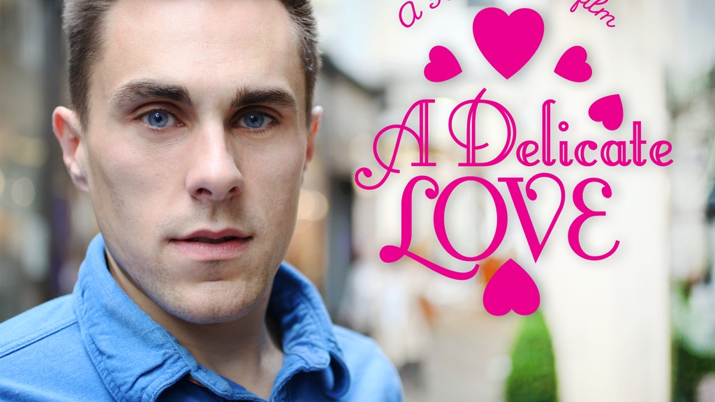 A Delicate Love - Short Film project video thumbnail