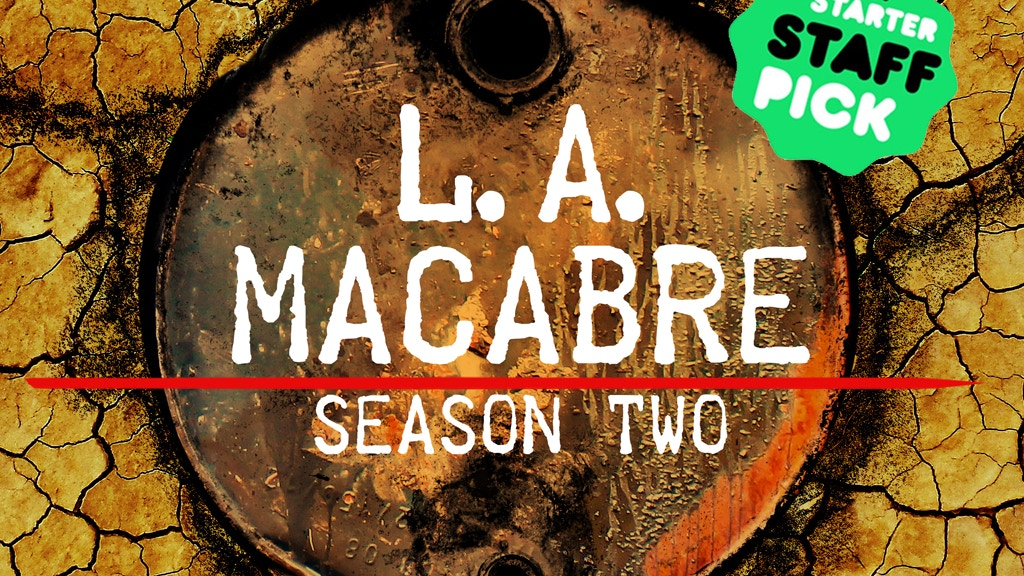 L.A. Macabre - Season 2 project video thumbnail