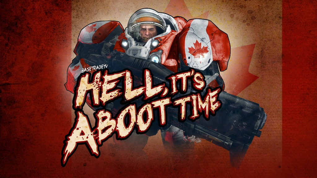 Hell, It's Aboot Time (BASETRADETV Live Event) project video thumbnail
