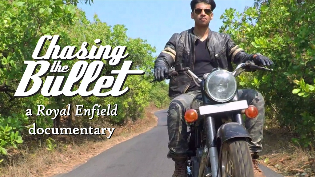 Chasing the Bullet - A Royal Enfield Documentary project video thumbnail