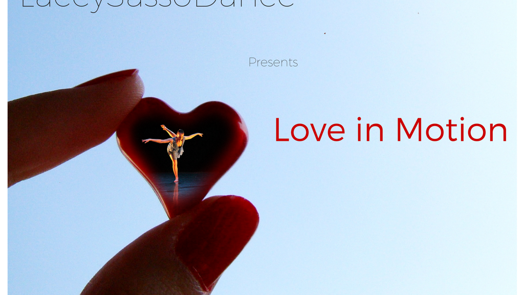 Love In Motion | A Psychological Movement: LaceySassoDance project video thumbnail