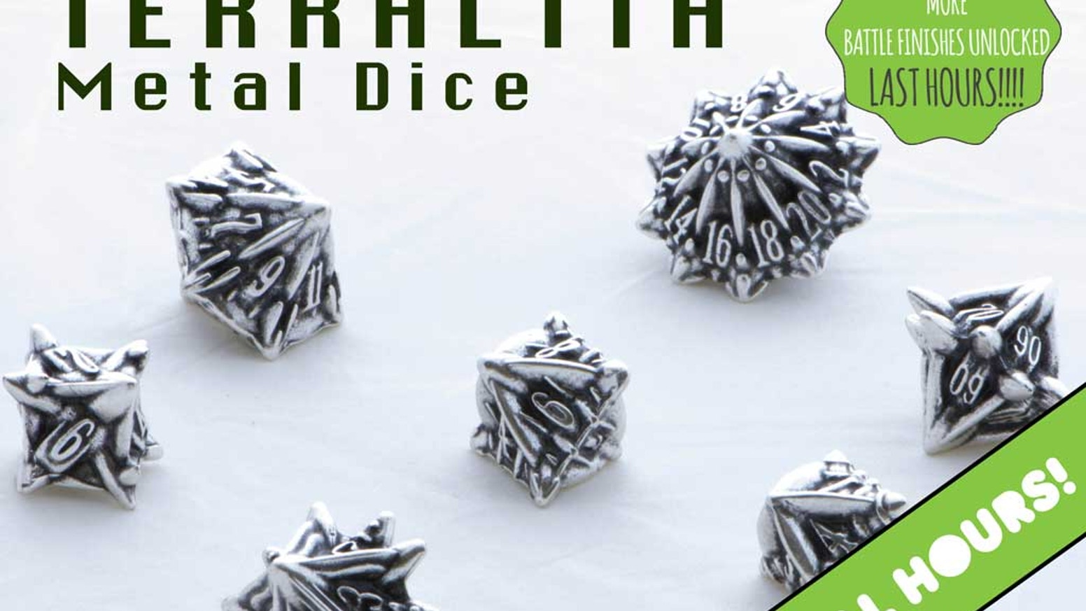 Terralith are organically designed metal dice - a thematic upgrade to your RPG/D&D dice collection, available in 12 different finishes. Missed the Kickstarter? Don't worry!