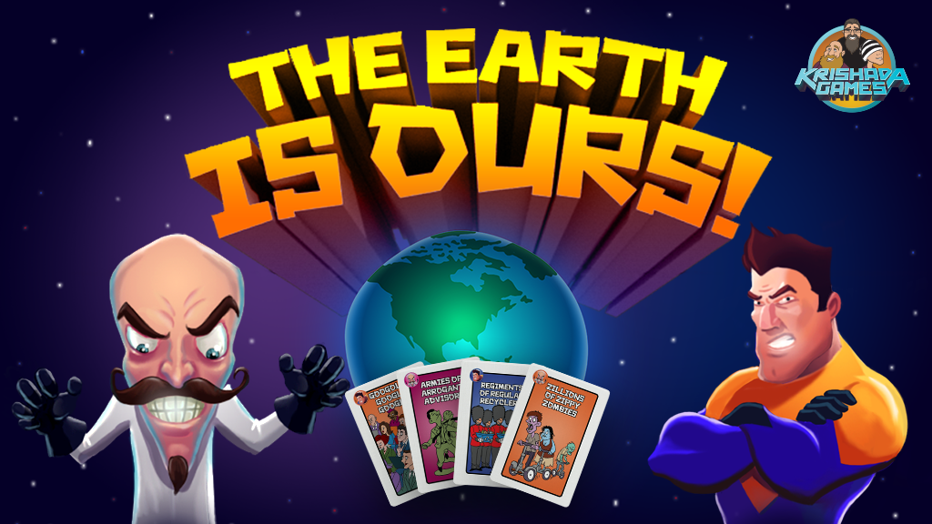 The Earth is Ours!