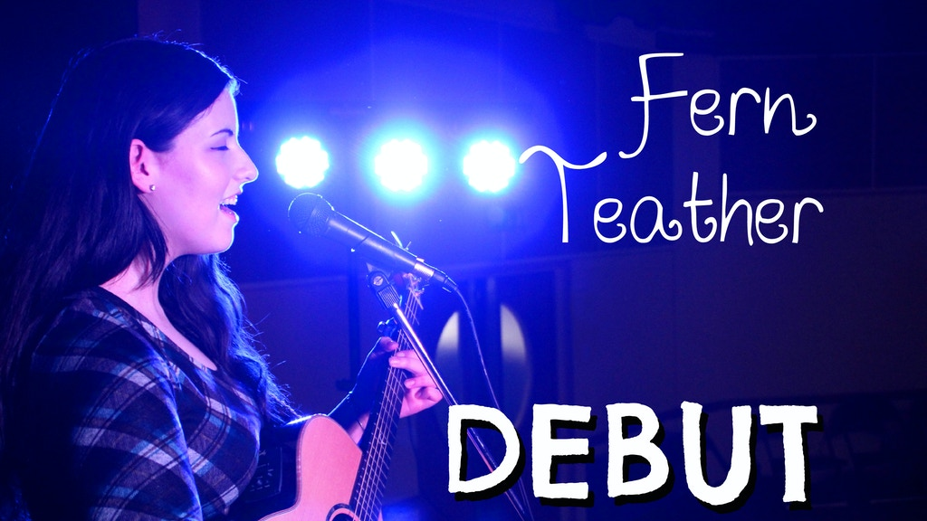Fern Teather - Debut Album! project video thumbnail