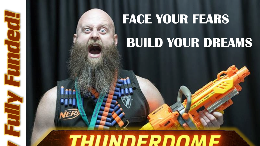 THUNDERDOME: Face Your Fears, Build Your Dreams project video thumbnail