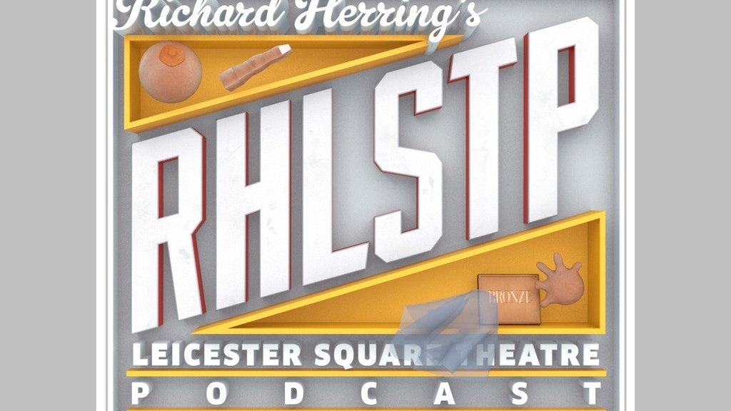 Richard Herring's Leicester Square Video Podcast project video thumbnail