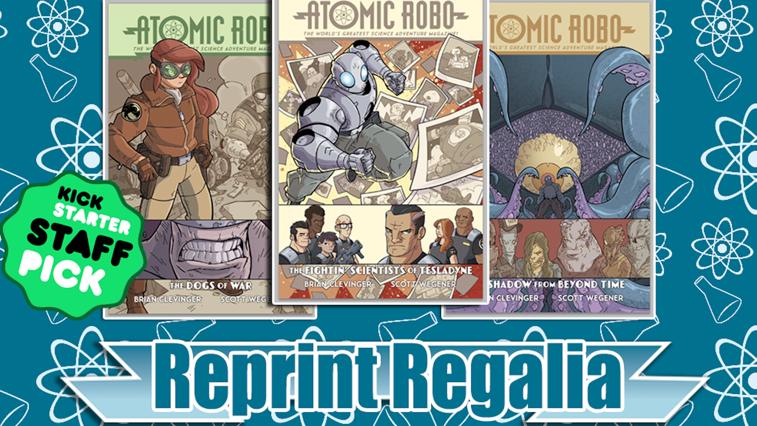 You guys brought Atomic Robo back in print and it's better than ever. Now featuring: HARDCOVERS.