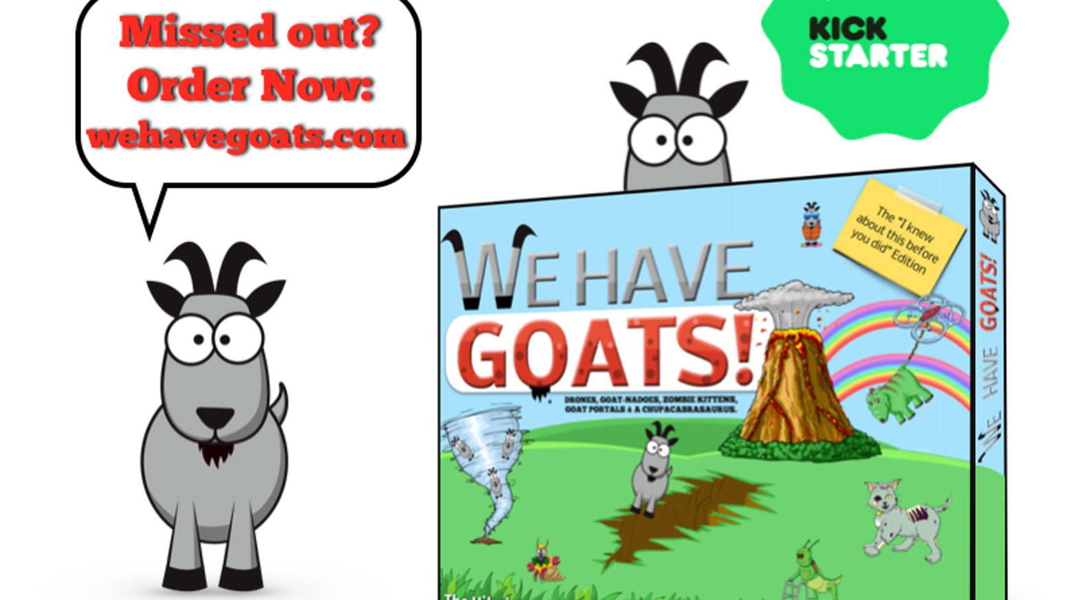 Order now: www.wehavegoats.com  a Tile-Laying, Goat-Racing Game with Zombie Kitty, Portals & a Chupacabrasaurus.