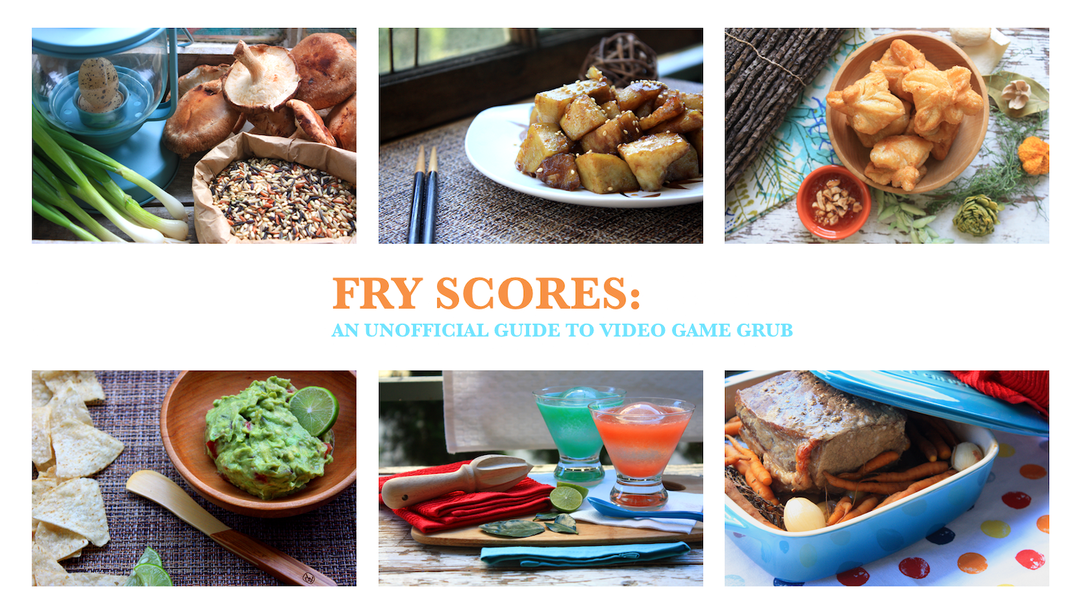Fry Scores: An Unofficial Guide To Video Game Grub by Holly