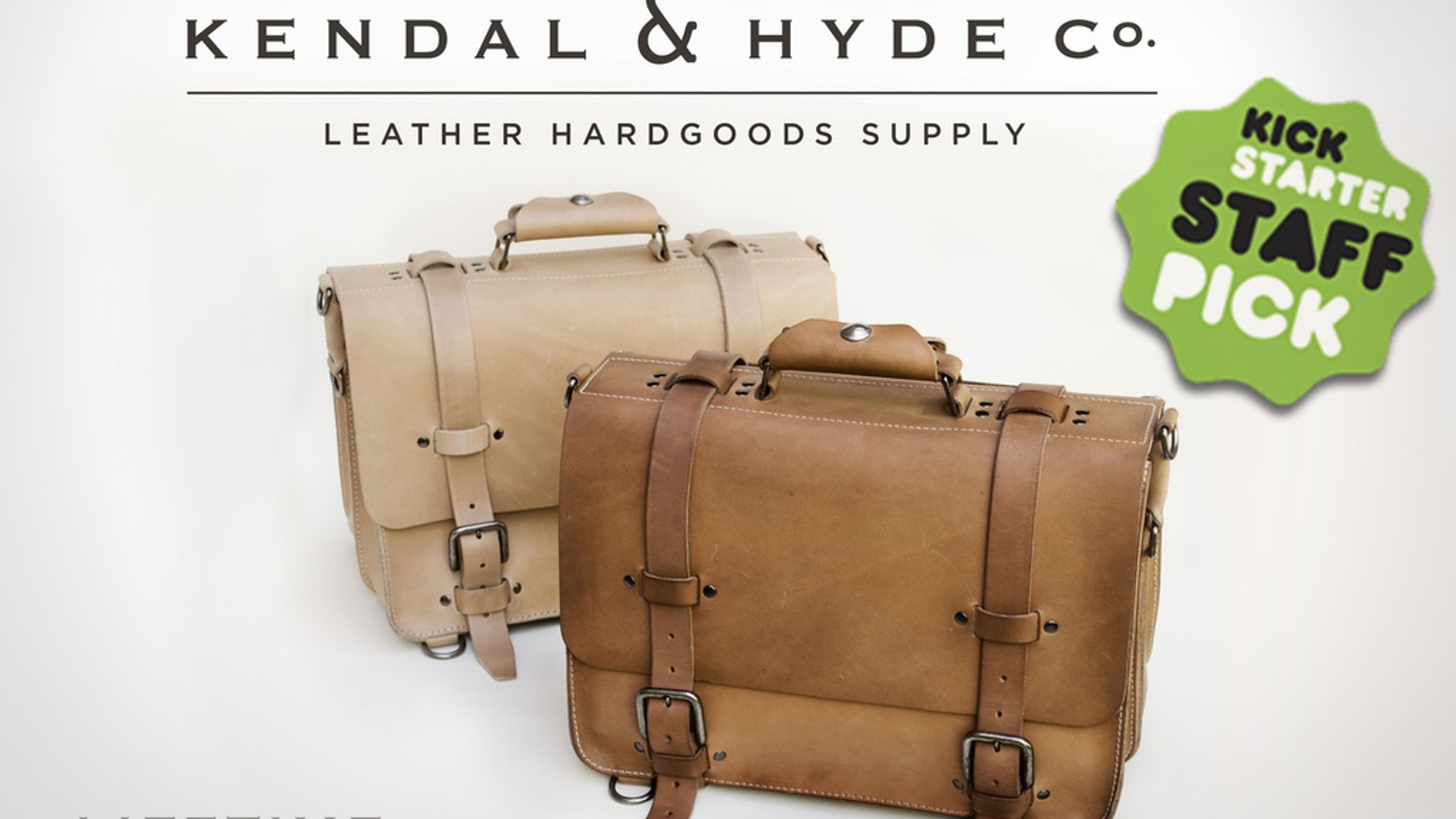 The campaign has ended, but  you can still get a Classic Satchel—now shipping from KendalHyde.com.