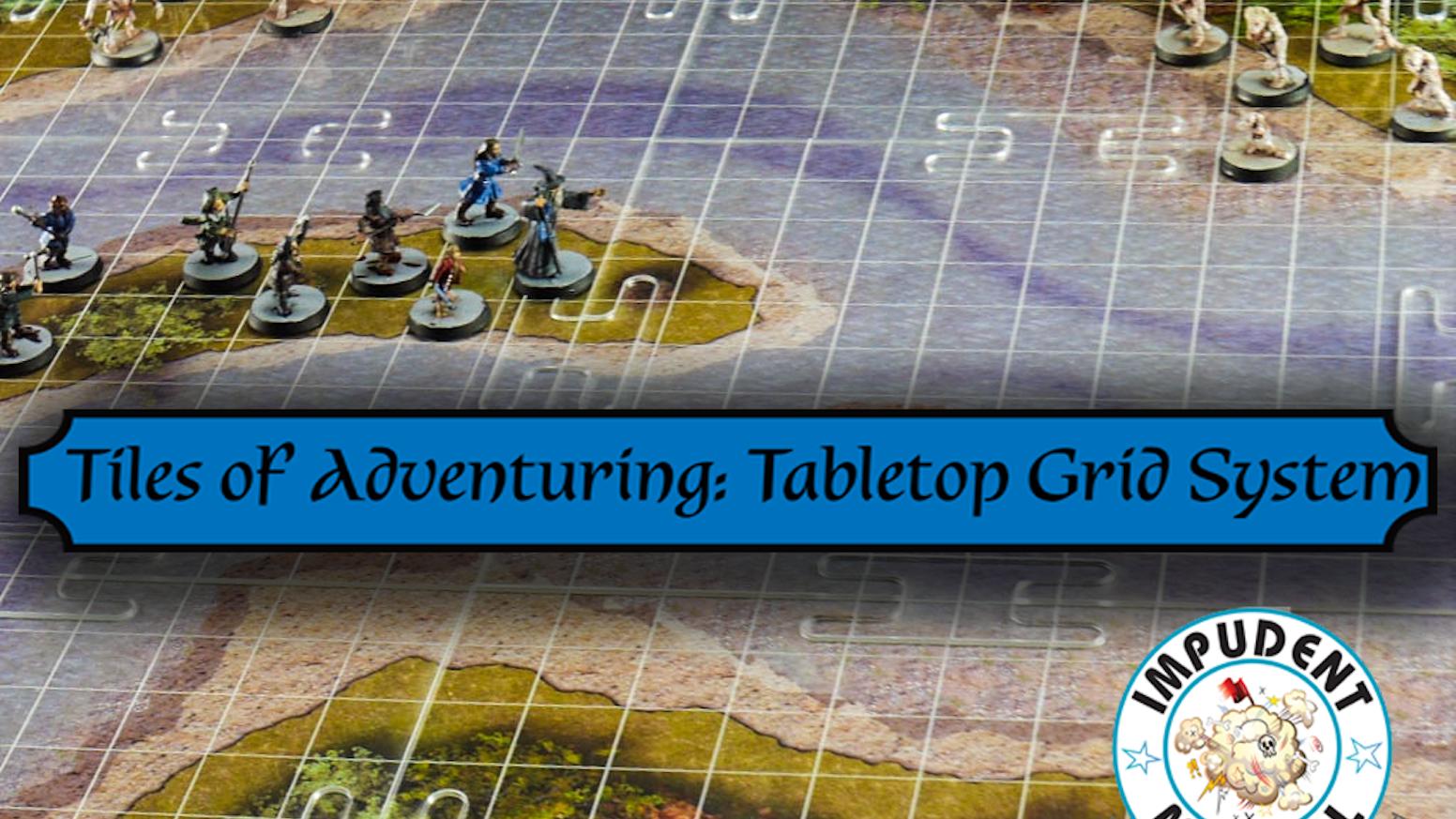 Tiles of Adventuring: Tabletop Grid System by Walt Langhans