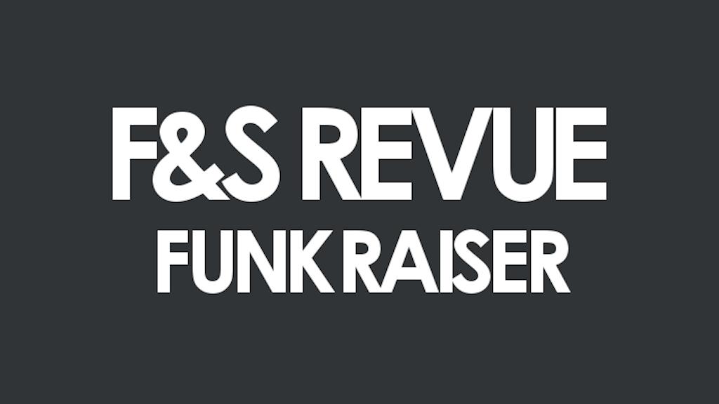 Project image for The Funk & Soul Revue Funkraiser