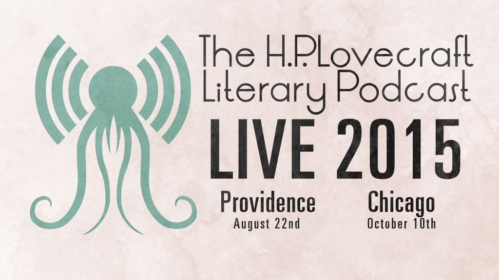 H.P. Lovecraft Literary Podcast - Live 2015 project video thumbnail
