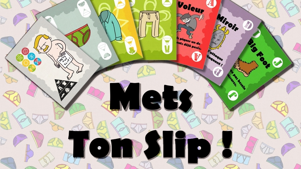Mets Ton Slip ! Le jeu de cartes culotté... project video thumbnail