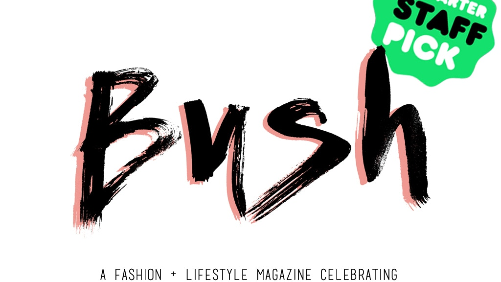 BUSH Magazine - Fashion + Lifestyle for All project video thumbnail