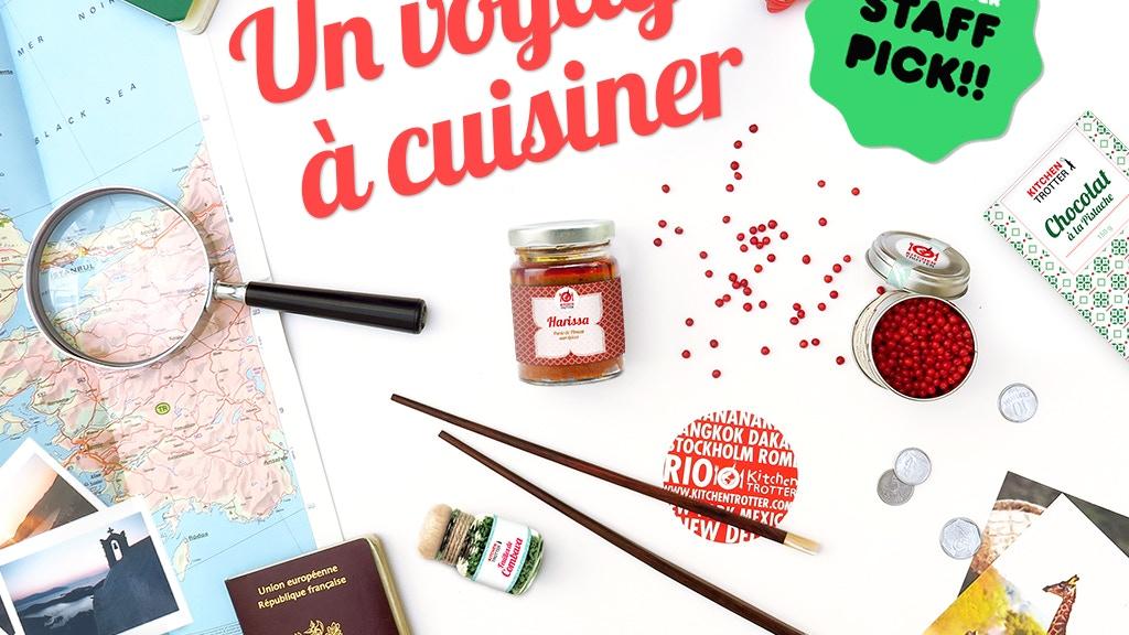 Kitchen Trotter : un voyage à cuisiner - a trip to cook ! project video thumbnail
