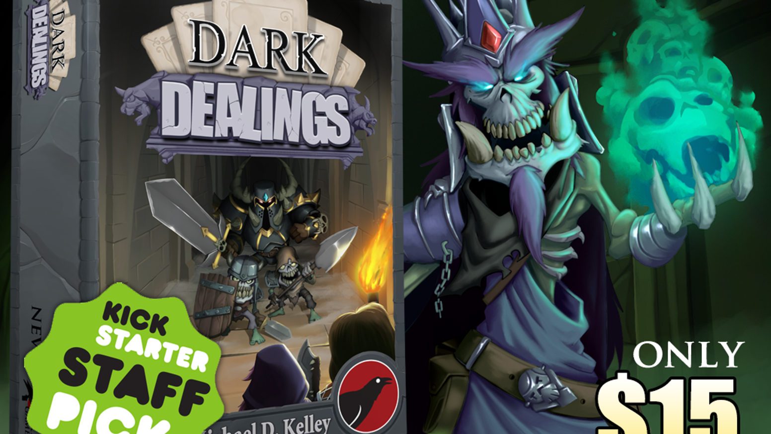A New Kickstarter is Underway! Updated Dark Dealings, a Big Expansion + Lots of Expansion Packs, etc.Go pledge Now!