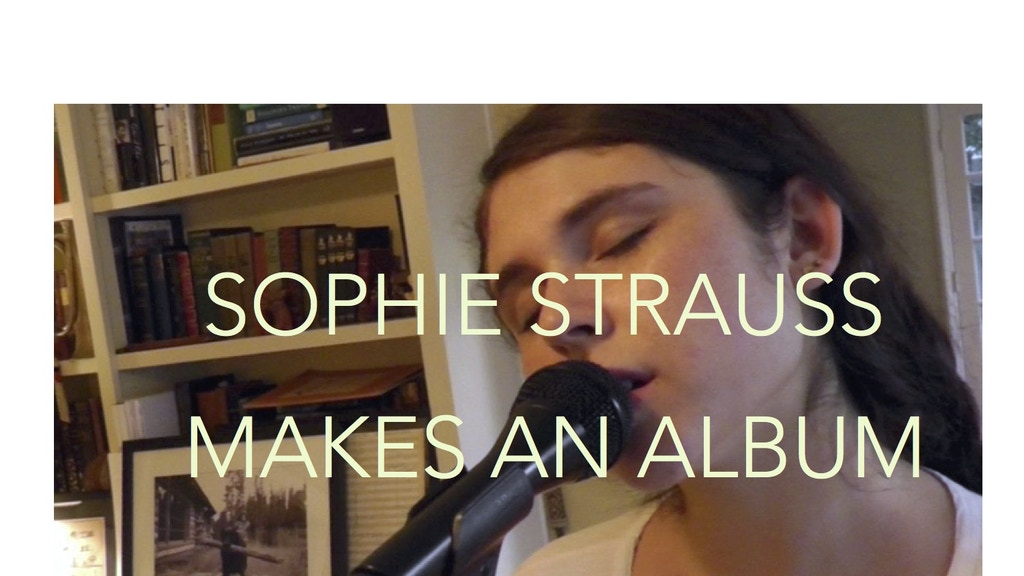 Sophie Strauss Makes An Album project video thumbnail