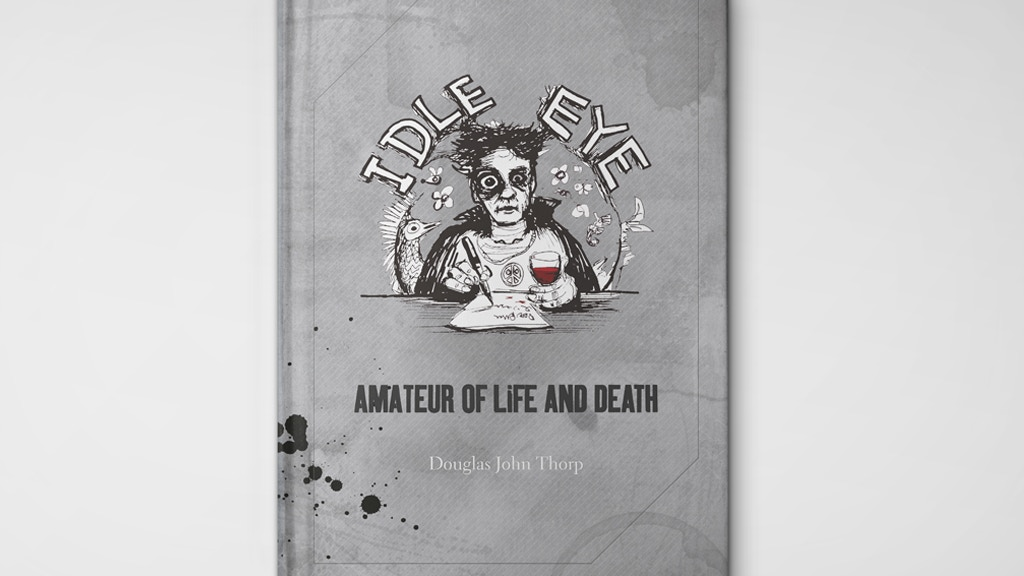 Idle Eye - Amateur of Life and Death project video thumbnail