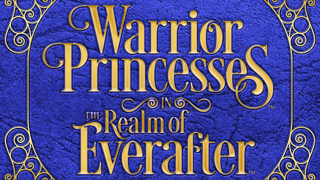 Warrior Princesses in the Realm of Everafter project video thumbnail