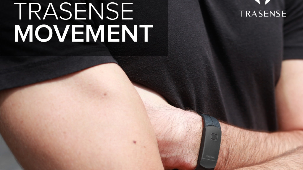 TRASENSE MOVEMENT: The Smartest Daily Tracker for Under $30 project video thumbnail