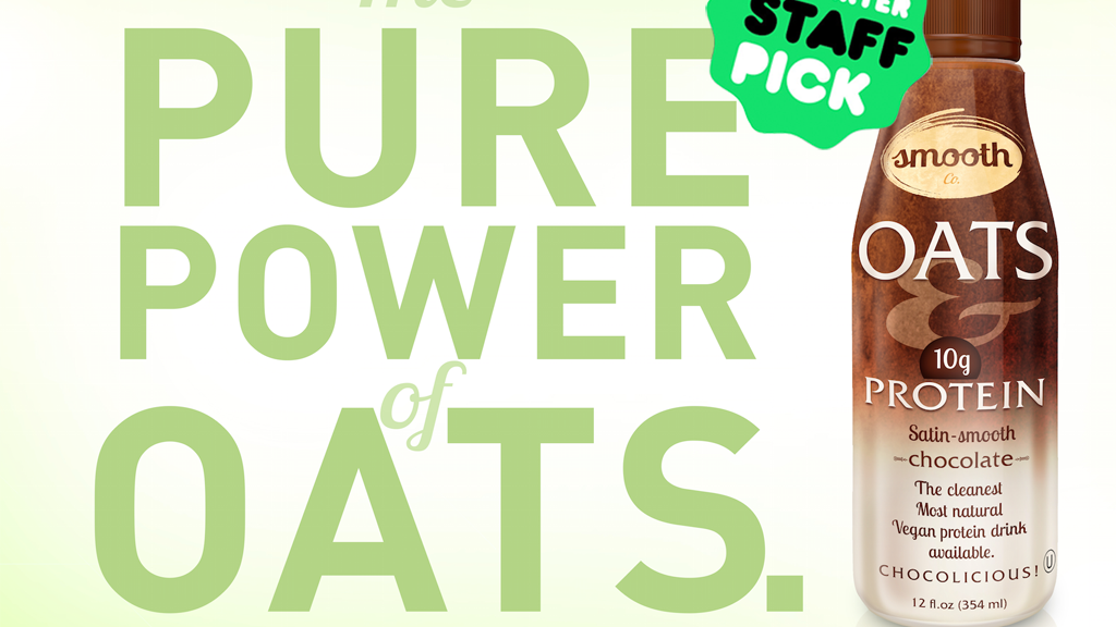 SMOOTH OATS & PROTEIN, The Cleanest Protein Drink Available project video thumbnail