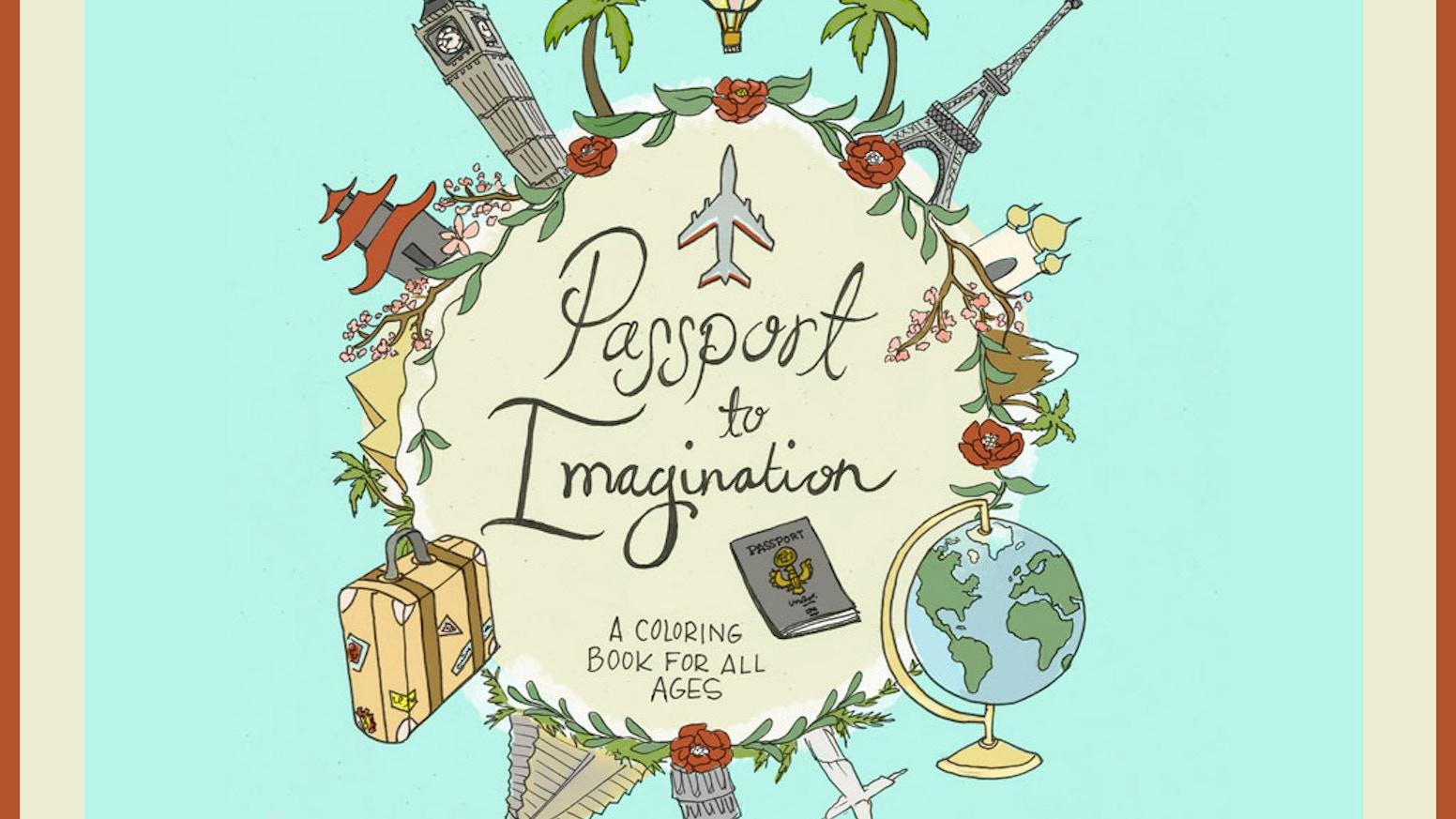 Passport to Imagination by Alycia Pace — Kickstarter