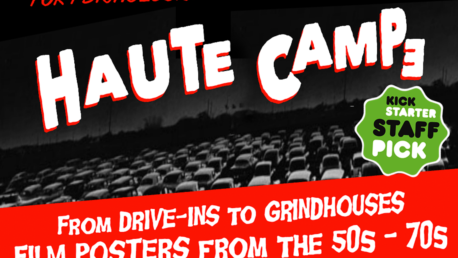 foto de Haute Campe: Drive in movie poster art from the 50s 70s by