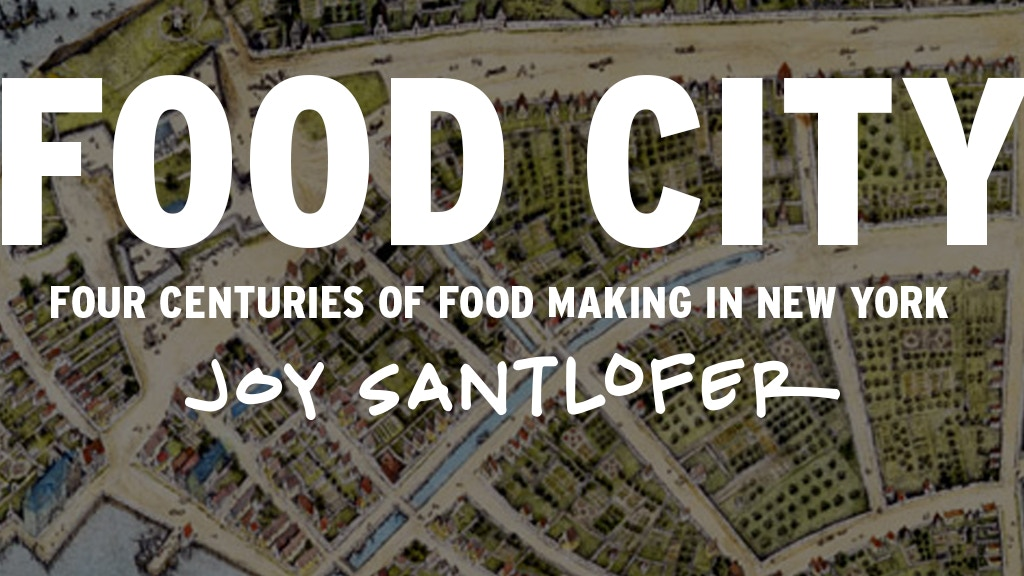 Food City: Four Centuries of Food Making in New York project video thumbnail