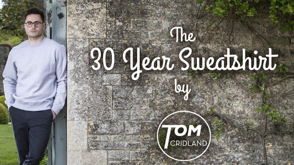 The 30 Year Sweatshirt project video thumbnail