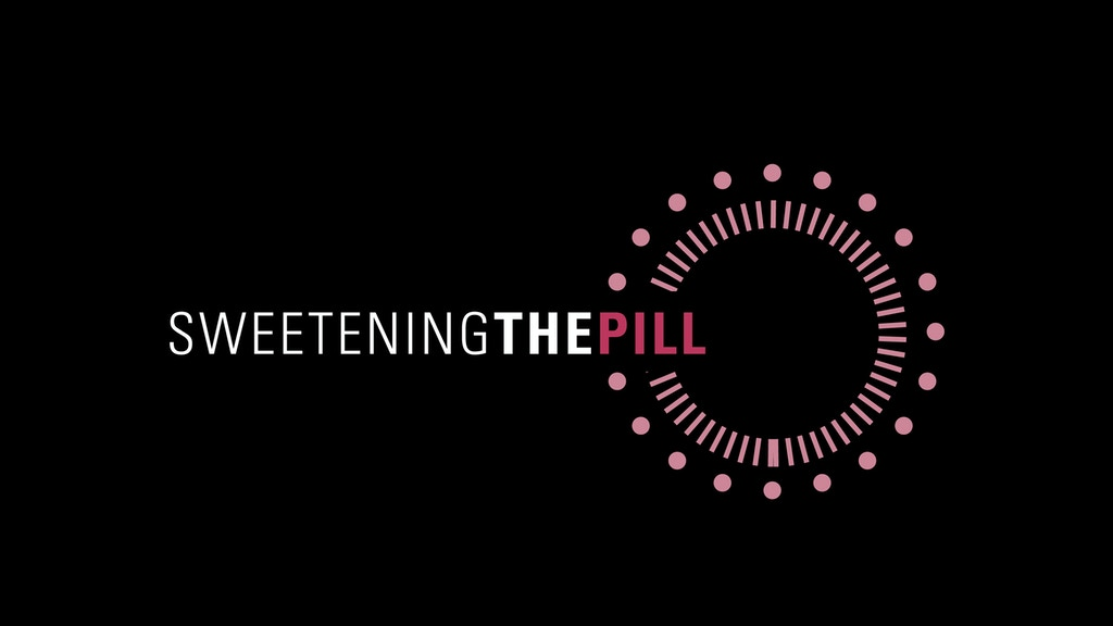 Sweetening the Pill - a documentary project video thumbnail