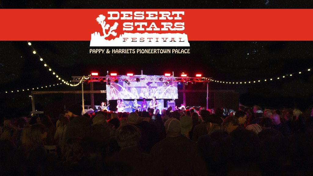 Desert Stars Festival 9/25 & 9/26 at Pappy & Harriets project video thumbnail