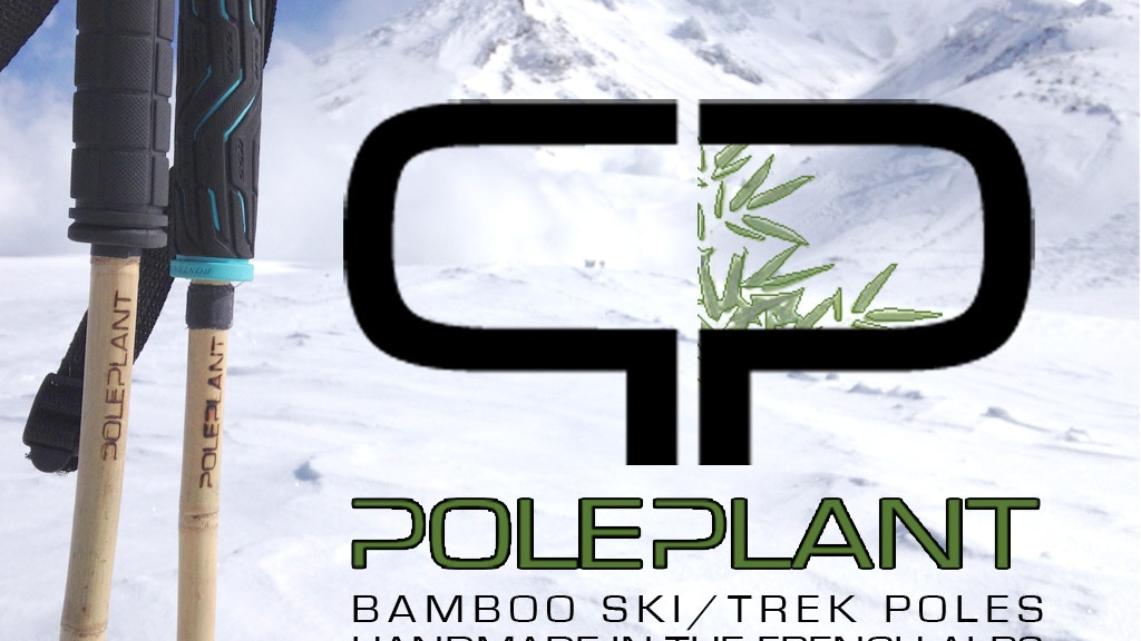 Poleplant - bamboo ski poles handcrafted in the French Alps project video thumbnail