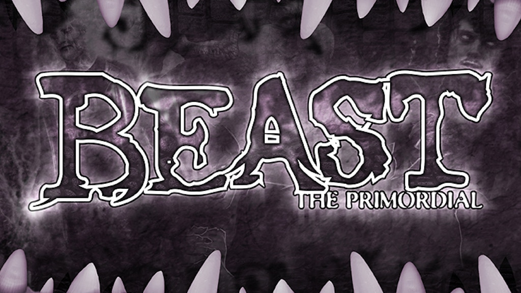 Beast: the Primordial Prestige Edition project video thumbnail
