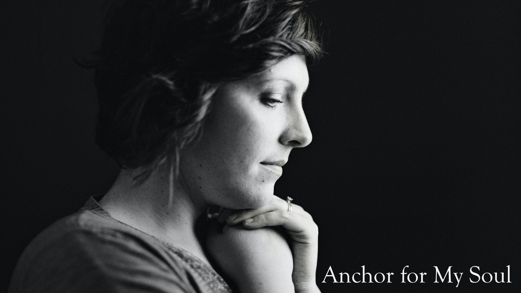Anchor for My Soul by Whitney Bozarth project video thumbnail