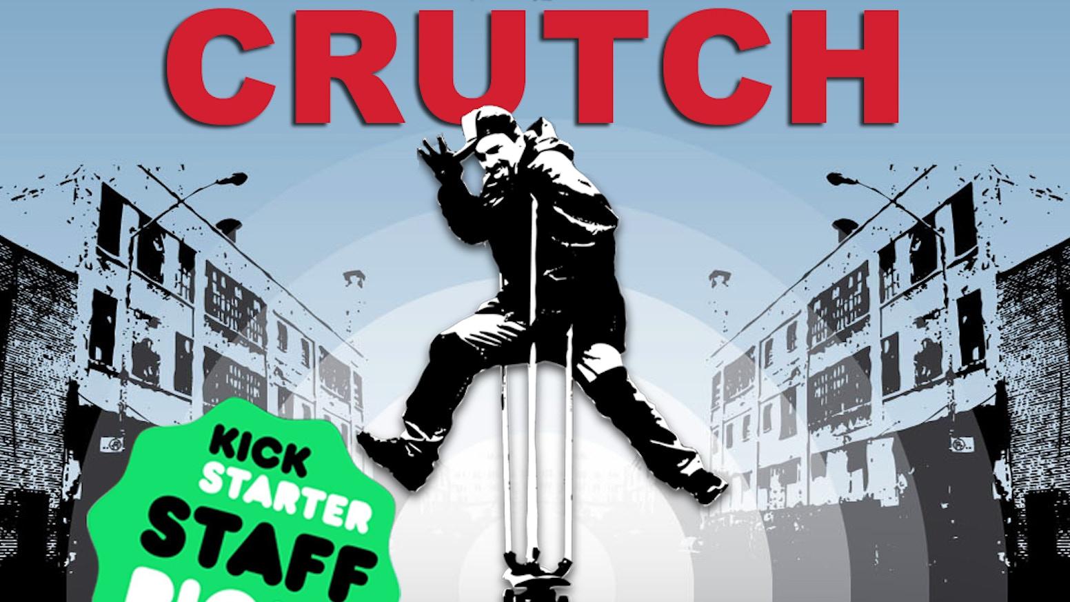 CRUTCH a documentary film by Sachi Cunningham & Chandler Evans