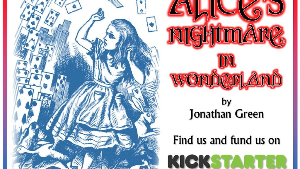 Alice's Nightmare in Wonderland project video thumbnail