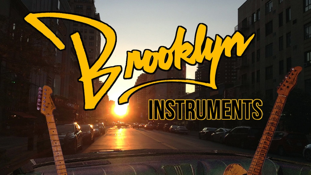 BROOKLYN INSTRUMENTS: GUITARS FOR THE PEOPLE & THE PLANET! project video thumbnail