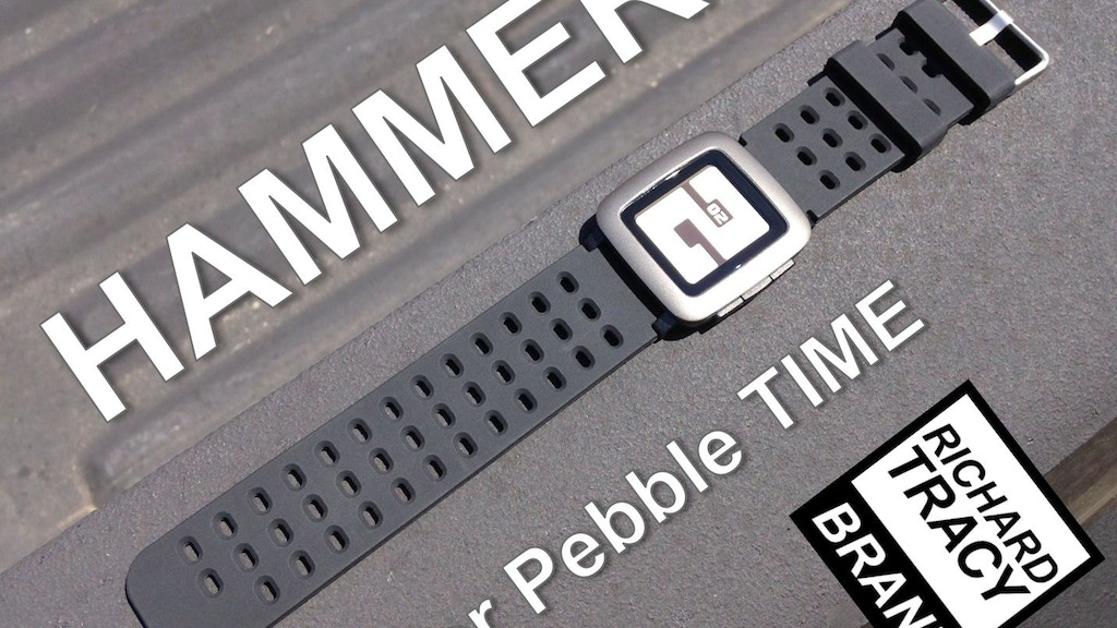 HAMMER: straps for Pebble Time project video thumbnail